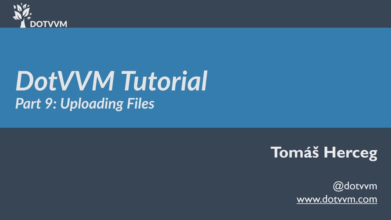 DotVVM Tutorial - Část 9 - FileUpload a práce se soubory