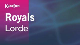 Karaoke Royals - Lorde *