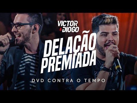 Victor & Diogo - Delação Premiada | DVD Contra o Tempo
