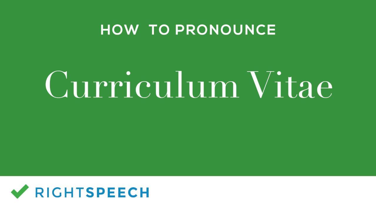 Curriculum Vitae - How to pronounce Curriculum Vitae - YouTube
