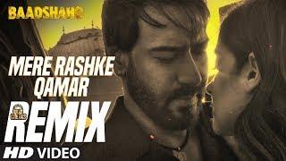Official Remix Mere Rashke Qamar | DJ Chetas | Baadshaho | Ajay Devgn | Ileana D'Cruz