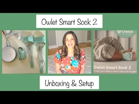 Owlet Smart Sock 2 | Unboxing & Setup | Heart Rate & Oxygen Monitor