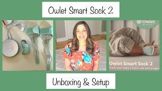 Owlet Smart Sock 2 | Unboxing & Setup | Heart Rate & Oxygen Monitor