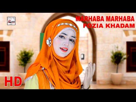 MARHABA MARHABA - FOZIA KHADAM - OFFICIAL HD VIDEO - HI-TECH ISLAMIC - BEAUTIFUL NAAT thumbnail