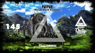 NINE - ROCK THAT GROOVE #145 EDM electronic dance music records 2015