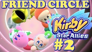 Part 2 KIRBY STAR ALLIES for Nintendo Switch Lets Play - FRIEND CIRCLE FORMATION