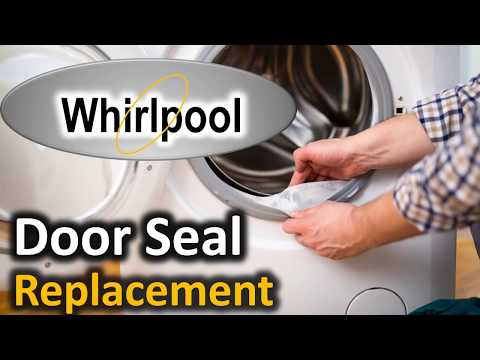 Whirlpool Front-Load Washer Replace Door Boot Seal WPW10340443