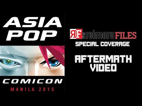 Asia POP Comic Con Manila Aftermath Video
