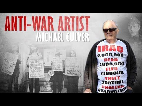 Anti War Artist: Michael Culver - Documentary