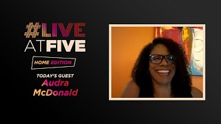 Broadway.com #LiveatFive: Home Edition with Audra McDonald of Black Theatre United YouTube Videos