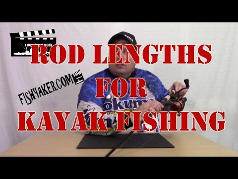 What Is The Best Rod Length For Kayak Fishing?: Episode 250
