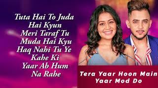 Yaar Mod Do/Tera Yaar Hoon Main | Neha Kakkar, Millind Gaba | T-SERIES MIXTAPE SEASON 2 | Abhijit V