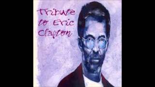 Tribute to Eric Clapton-Ain't that loving you