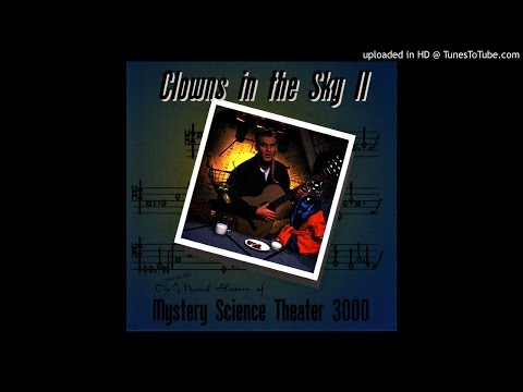 Mystery Science Theater 3000 - Clowns in the Sky II