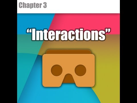 """Chapter 3 : """" Interactions """" [ VR TUTORIAL SERIES MOBILE VR ]"""