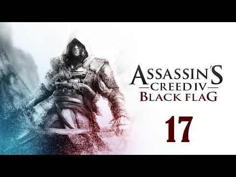 Let's Platinum Assassin's Creed IV Black Flag part 17 - Business and Pleasure and All Aboard!