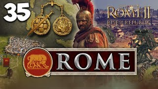 7,000 MEN IS JUST RIGHT! Total War: Rome II - Rise of the Republic - Rome Campaign #35