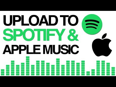 🎧  How To Upload Music To Spotify And Apple Music 🎧