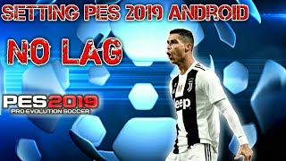 Remove lag pes fix graphics 60fps pes 2019 mobile by _ jean sty