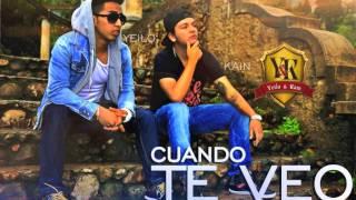Cuando Te Veo - Yeilo & Kain (Prod  By. Magno & Spartano)