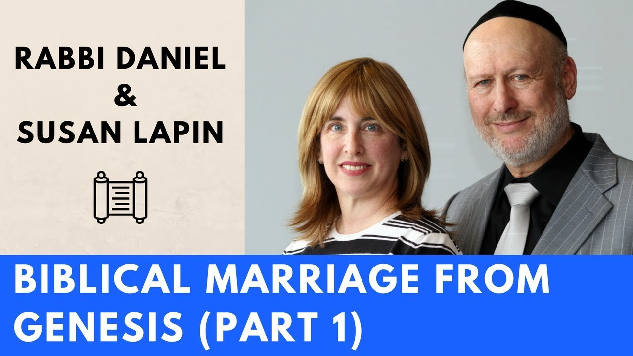 Biblical Marriage from Genesis with Rabbi Daniel Lapin