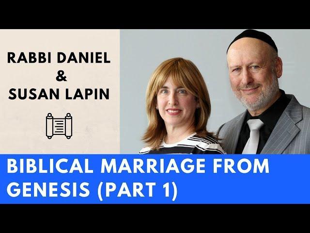Biblical Marriage from Genesis with Rabbi Daniel Lapin