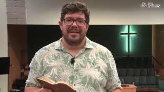 Diário de um Pastor com o Reverendo Davi Nogueira Guedes - Salmo 73:28 -23/03/2021