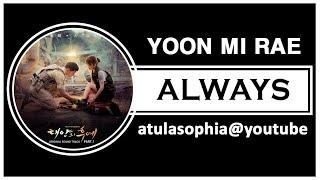 [Phiên âm Tiếng Việt] Always - Yoon Mi Rae (Descendants Of The Sun OST)