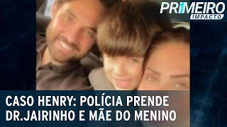 Vereador Dr.Jairinho e mãe de Henry Borel são presos no Rio