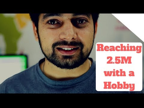 Reaching to 2.5M people with just a hobby
