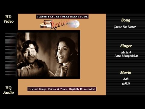 Jane Na Nazar | Classics Revival | Aah 1953 | Mukesh | Lata | Raj Kapoor | Nargis | HD