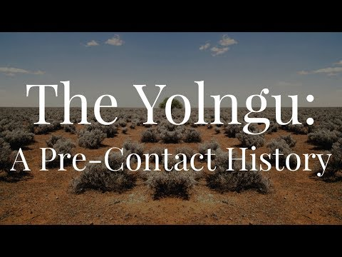 The Yolngu: A Pre Contact History