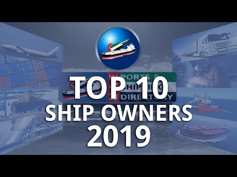 Top10 Ship Owners in 2019 based on UAE Shipping Directory statistics