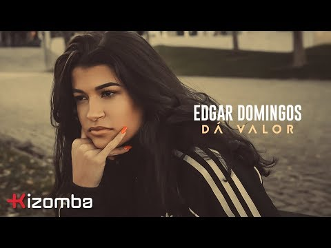 Edgar Domingos - Dá Valor | Official Video