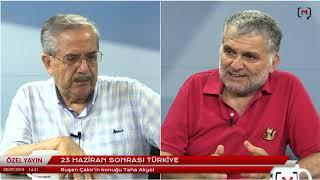 23 Haziran sonrası Türkiye Konuk: Taha Akyol