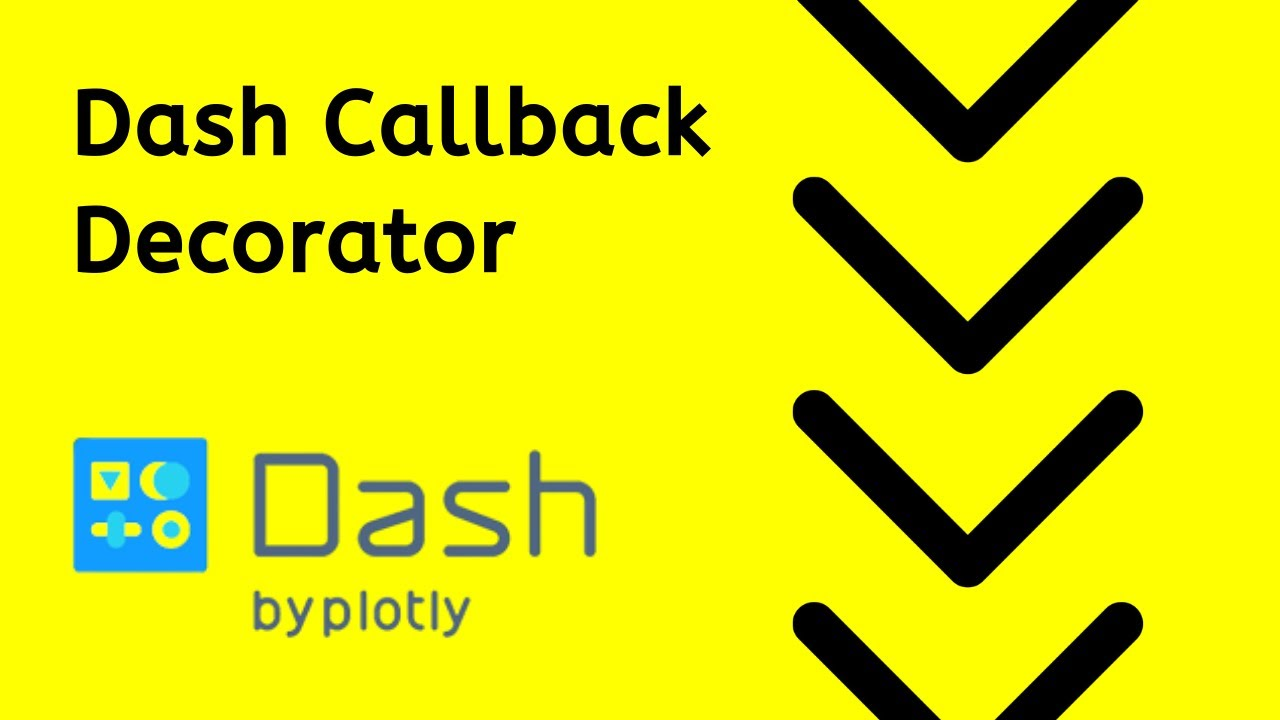 The Dash Callback - Input, Output, State, and more