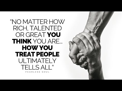 How You Treat People Is Who You Are! (Kindness Motivational Video)