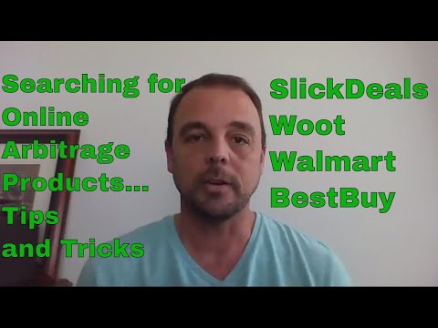 How to Search for and Buy Online Arbitrage Products, Review of Slickdeals Woot BestBuy and Walmart