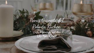Honig-Granatapfel-Polenta-Kuchen mit dem LG NeoChef