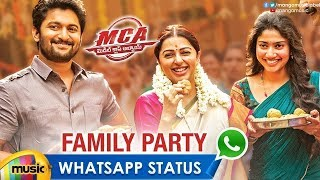 Best WhatsApp Status | Family Party Song | MCA Movie | Nani | Sai Pallavi | Mango Music