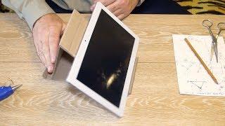 как сделать подставку для планшета своими руками
