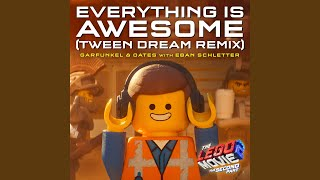 Everything Is Awesome [From The LEGO® Movie 2: The Second Part - Original Motion Picture...