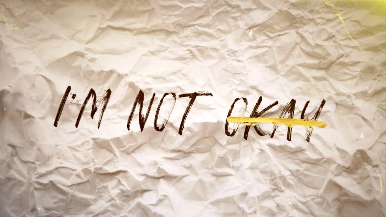 I Am Not Okay Lyrics