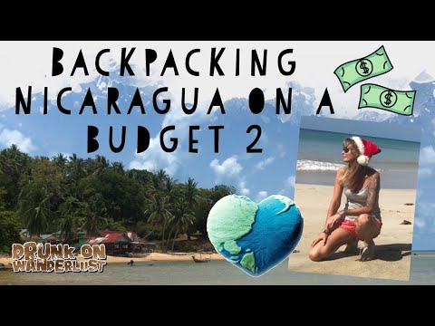 Backpacking Mexico and Central America on a budget - Episode 7 Nicaragua part 2