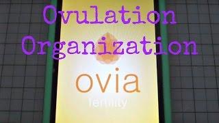 Ovulation Organization - Ovia Fertility App Overview
