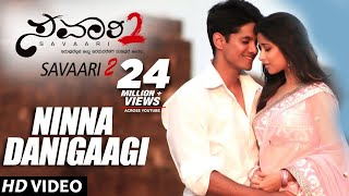 Latest Kannada Songs , Ninna Danigaagi , Savaari 2 Kannada Full Songs ,