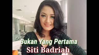 Gambar cover Siti Badriah Bukan Yang Pertama Official Musik Audio