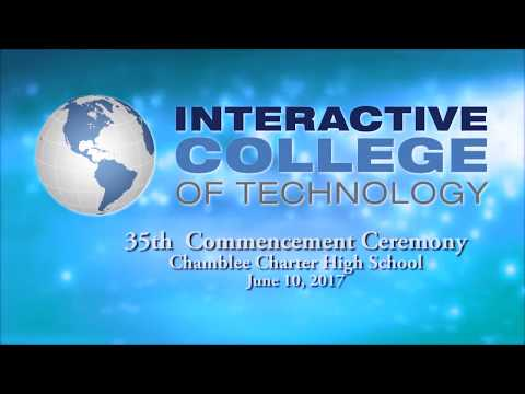 INTERACTIVE COLLEGE OF TECHNOLOGY CHAMBLEE GRADUATION 2017