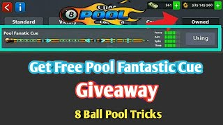 8 Ball Pool Fanatic Cue Biggest 【Giveaway】 Fast Loot Limited Offer 😍