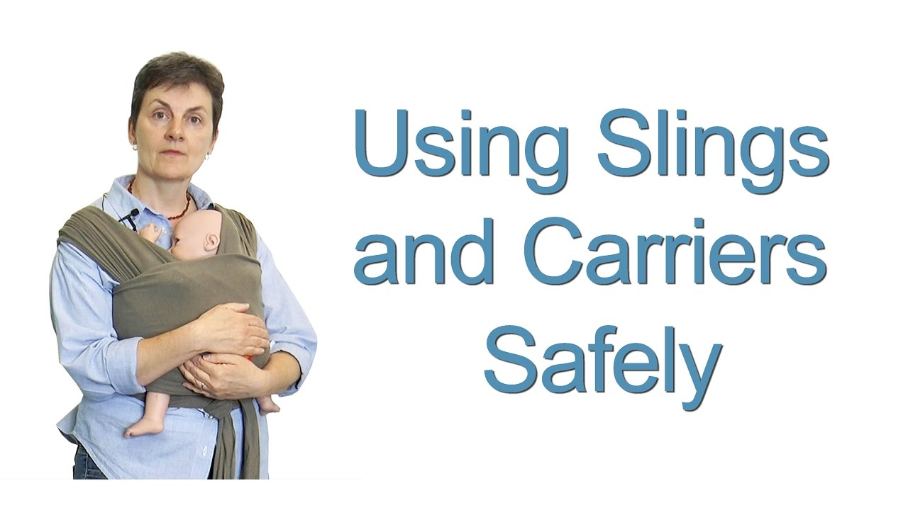 Using Slings And Carriers Safely To Carry Your Baby Ways To Carry